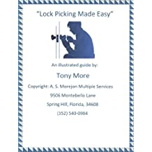 Lock Picking Made Easy (Locksmith Instruction Book 1)