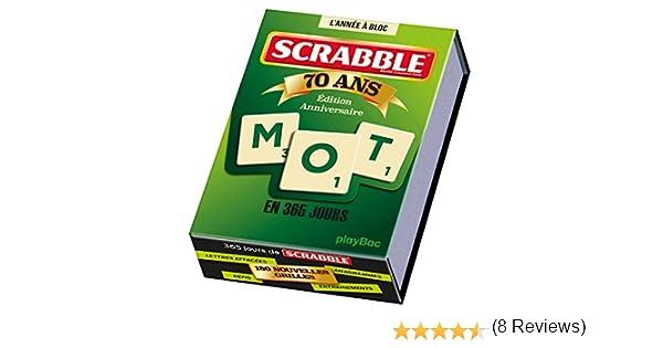 Calendrier 365 jours avec Scrabble - LAnnée à Bloc P.BAC.ANNE.BLOC: Amazon.es: Bouvier, Fabrice, Leguay, Christophe: Libros en idiomas extranjeros