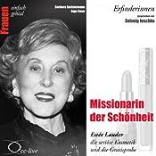 Missionarin der Schönheit. Estée Lauder, die seriöse Kosmetik und die Gratisprobe (Frauen - einfach genial) | Barbara Sichtermann, Ingo Rose