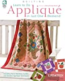 Learn to Do Applique in Just One Weekend, Nancy Brenan Daniel, 1592173292