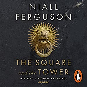 The Square and the Tower Audiobook