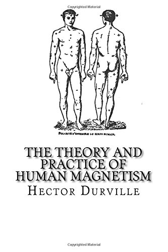 The Theory and Practice of Human Magnetism PDF
