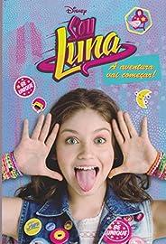 Sou Luna: A aventura vai começar!