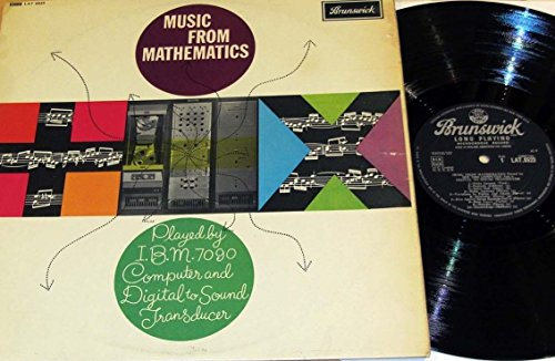 Music From Mathematics Played By IBM 7090 Computer; Brunswick (1962) LP (UK (Ibm Telephone)