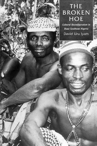 The Broken Hoe: Cultural Reconfiguration in Biase Southeast Nigeria