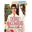 Debbie Macomber's Christmas Cookbook: Favorite Recipes and Holiday Traditions from My Home to Yours (Cedar Cove)