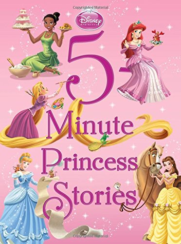 Book cover from 5-Minute Princess Stories (5-Minute Stories) by Disney Book Group
