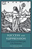 img - for Success and Suppression: Arabic Sciences and Philosophy in the Renaissance (I Tatti Studies in Italian Renaissance History) book / textbook / text book