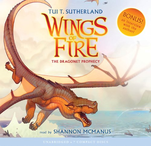 Wings of Fire Book One: The Dragonet Prophecy - Audio Library Edition by Scholastic Audio Books
