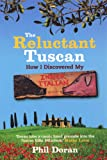 Front cover for the book The Reluctant Tuscan by Phil Doran