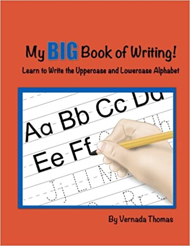My BIG Book of Writing!: Vernada Thomas: 9780991244300: Amazon.com ...