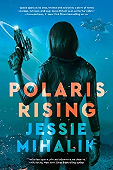 Polaris Rising by Jessie Mihalik science fiction and fantasy book and audiobook reviews
