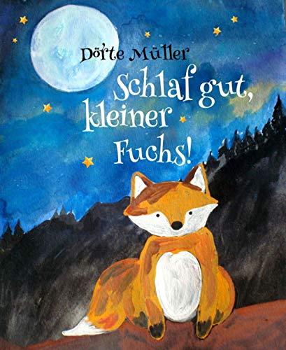 Schlaf gut, kleiner Fuchs!: Gute-Nacht-Geschichten (German Edition)