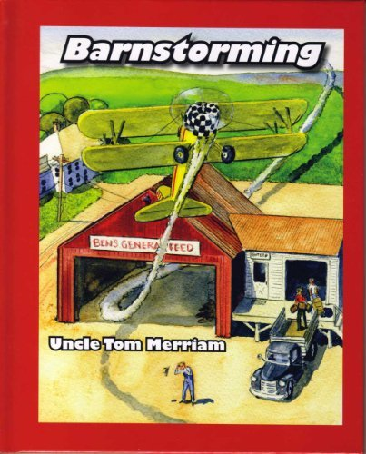 Read Online By Thomas Merriam Barnstorming (1st First Edition) [Hardcover] pdf