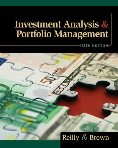 Investment Analysis and Portfolio Management -  Reilly, Frank K., 10th Edition, Hardcover w/ Access Card