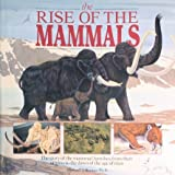 The Rise of the Mammals, Outlet Book Company Staff and Random House Value Publishing Staff, 0517025612