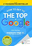 How To Get to the Top of Google - The Plain English Guide to...