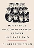 img - for 10   Things No Commencement Speaker Has Ever Said book / textbook / text book