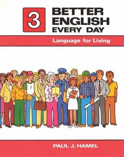 Better English Every Day 3: Language for Living
