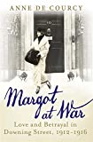 img - for Margot at War: Love and Betrayal in Downing Street, 1912-1916 book / textbook / text book