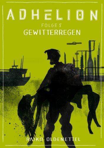 Adhelion 5: Gewitterregen (jiffy stories) (German Edition)