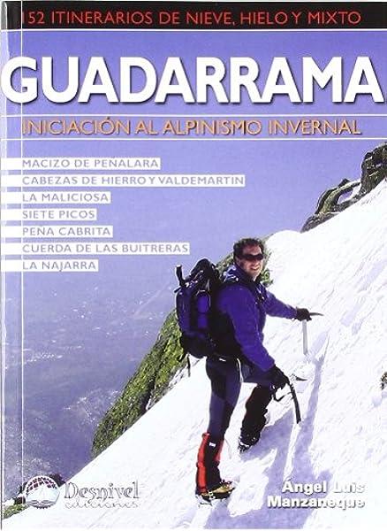 Guadarrama - iniciacion al alpinismo invernal Guias De ...