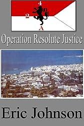 2-4 Cavalry Book 10: Operation Resolute Justice (Military Scifi)