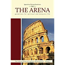 The Arena: Guidelines for Spiritual and Monastic Life