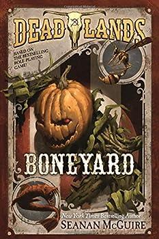Boneyard by Seanan McGuire fantasy book reviews