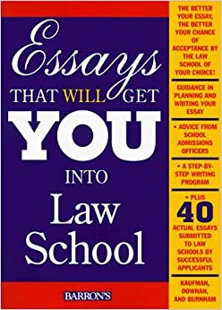 Essays That Will Get You into Law School by Daniel Kaufman (1998-10-30)
