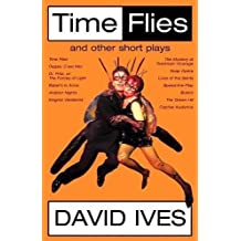 Time Flies and Other Short Plays