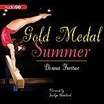 Gold Medal Summer | Donna Freitas
