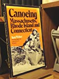 Canoeing in Maine, Rhode Island and Connecticut, Beamish, 0897250095