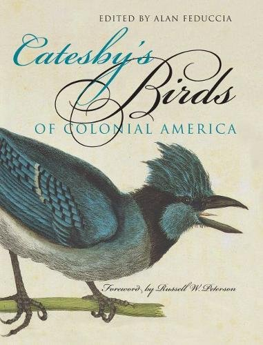 Catesby's Birds of Colonial America (Fred W. Morrison Series in Southern Studies) ()