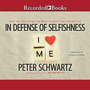 In Defense of Selfishness Audiobook
