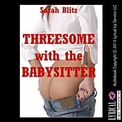 Threesome with the Babysitter