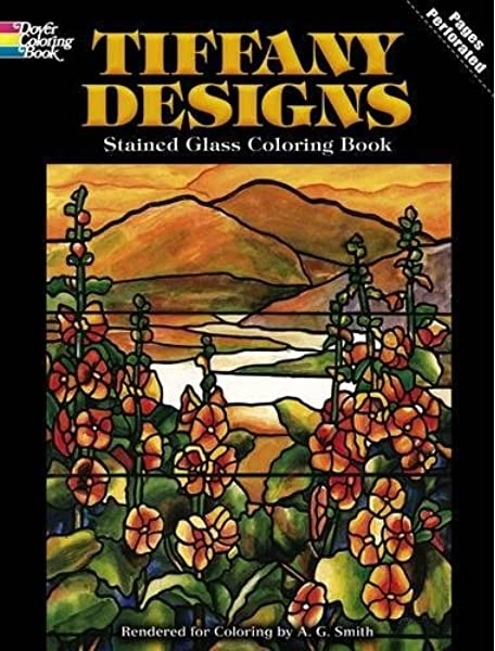 - Tiffany Designs Stained Glass Coloring Book (Dover Design Stained Glass Coloring  Book): A. G. Smith: 0800759267927: Amazon.com: Books