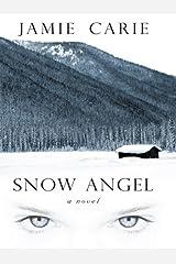 Snow Angel (Thorndike Christian Fiction) by Jamie Carie (2008-12-02)