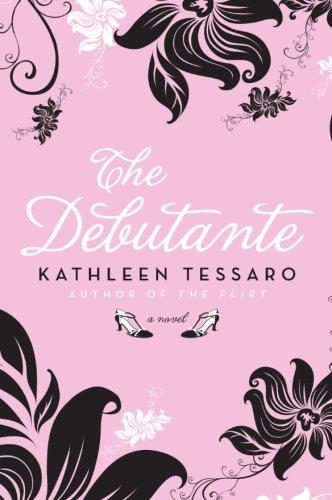 The Debutante: A Novel - London Co Tiffany &