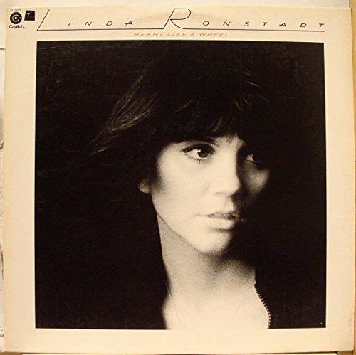 Heart Like a Wheel (Linda Ronstadt Heart Like A Wheel Vinyl)