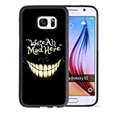 Alice in Wonderland Samsung Galaxy S7 Case, Onelee [Never fade] Disney Alice in Wonderland We're all mad here Cheshire Cat Samsung Galaxy S7 Black TPU and PC Case [Scratch proof]