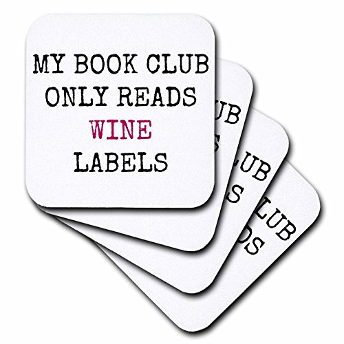 3D Rose My Book Club Only Reads Wine Labels-Black Letters on White Background Soft Coasters