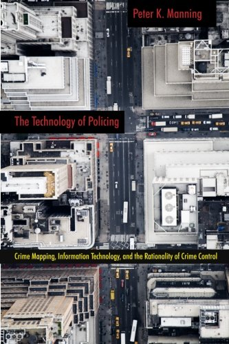 D.O.W.N.L.O.A.D The Technology of Policing: Crime Mapping, Information Technology, and the Rationality of Crime Cont<br />D.O.C