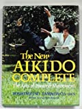 img - for New Aikido Complete: The Arts of Power and Movement book / textbook / text book