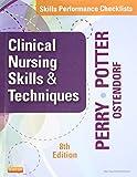 Skills Performance Checklists for Clinical Nursing Skills & Techniques, 8e