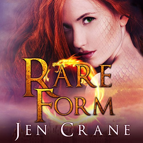 Rare Form: Descended of Dragons, Book 1 by Tantor Audio