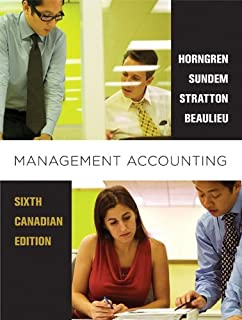 Download management accounting sixth canadian edition (6th edition.