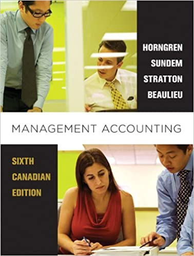 Pdf] management accounting, sixth canadian edition (6th edition.
