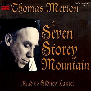 The Seven Storey Mountain Audiobook