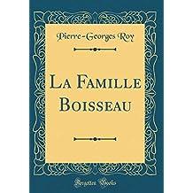 La Famille Boisseau (Classic Reprint)